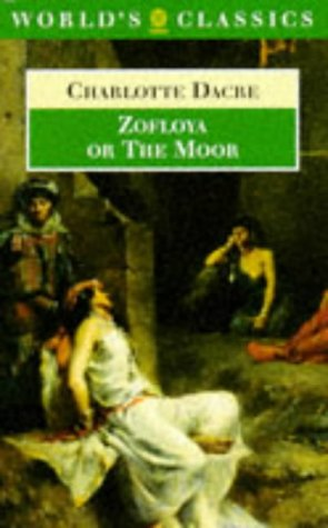 Zofloya, Or, The Moor by Charlotte Dacre