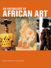Anthology Of African Art: The Twentieth Century, An