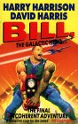 Bill, The Galactic Hero The Final Incoherent Adventure (Bill, #7)