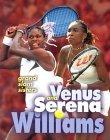 Venus and Serena Williams: Grand Slam Sisters