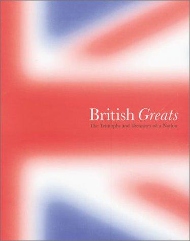 Libros electrónicos gratuitos para descargar en la PC British Greats: The Triumphs and Treasures of a Nation