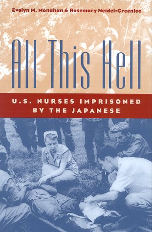 all-this-hell-u-s-nurses-imprisoned-by-the-japanese
