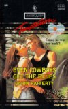 Even Cowboys Get The Blues (Lost Loves) (Harlequin Temptation, No 505)