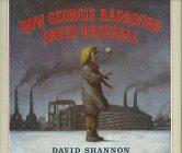 How Georgie Radbourn Saved Baseball by David Shannon