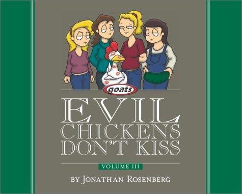 Evil Chickens Don't Kiss by Jonathan Rosenberg