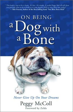On Being A Dog With A Bone