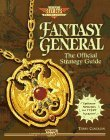 Fantasy General: The Official Strategy Guide (Secrets of the Games Series.)