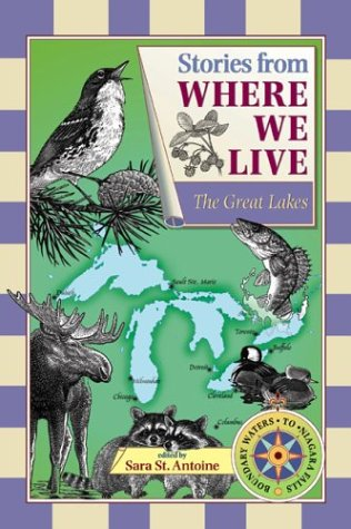 Stories from Where We Live -- The Great Lakes