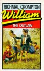 William the Outlaw (Just William, #7)