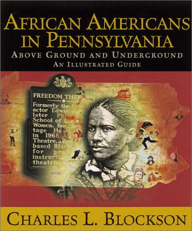 eBookStore: African Americans In Pennsylvania: Above Ground And Underground: An Illustrated Guide