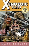 Xenozoic Tales Vol 1 After The End by Mark Schultz