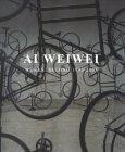AI Weiwei: Works Beijing 1993-2003