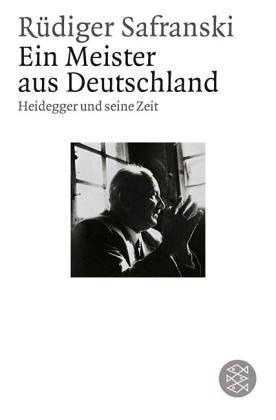 Ein Meister aus Deutschland. Heidegger und seine Zeit