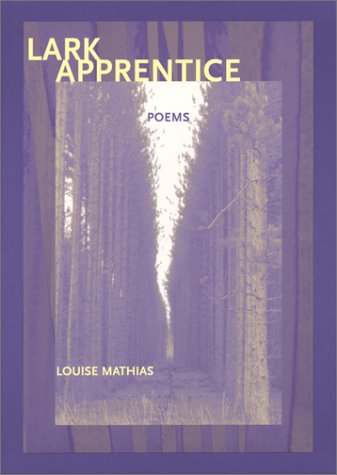 Lark Apprentice by Louise Mathias