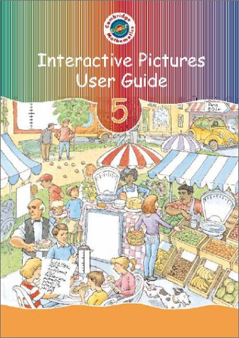 Cambridge Mathematics Direct Interactive Pictures User Guide Year 5