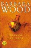 Gesang der Erde by Barbara Wood