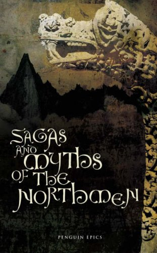 Sagas and Myths of the Northmen by Anonymous