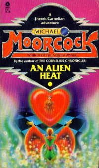 An Alien Heat by Michael Moorcock
