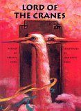 Lord of the Cranes: A Chinese Tale