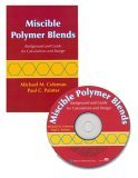 Miscible Polymer Blends: Background And Guide For Calculations And Design