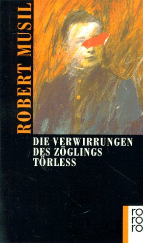 Die Verwirrungen des Zöglings Törleß by Robert Musil