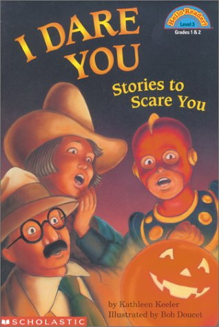 I Dare You: Stories to Scare You