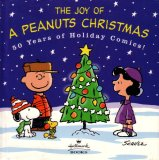 The Joy of a Peanuts Christmas: 50 Years of Holiday Comics!