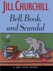 Bell, Book, And Scandal by Jill Churchill
