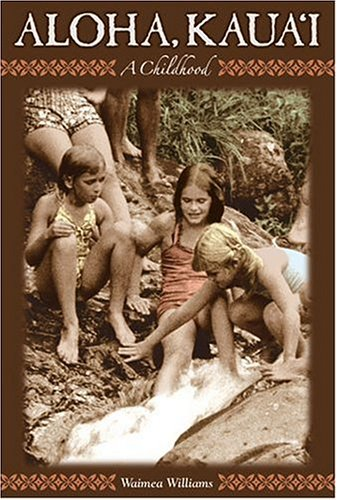 Aloha Kauai: A Childhood