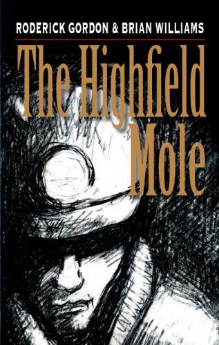 Ebook The Highfield Mole (Circle In The Spiral) by Roderick Gordon PDF!