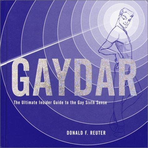 Gaydar by Donald F. Reuter