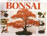 Growing and Displaying Bonsai
