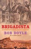 Brigadista: An Irishman's Fight Against Fascism