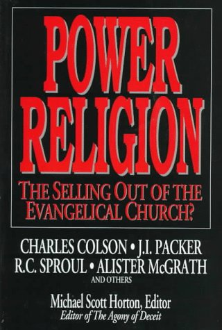 power-religion-the-selling-out-of-the-evangelical-church