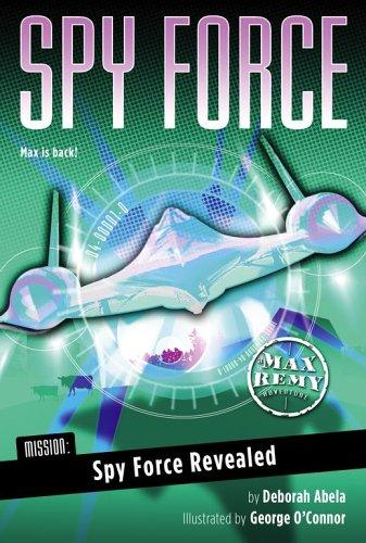 Spy Force Revealed (Spy Force, #2)