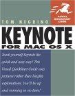 Keynote for Mac OS X: Visual QuickStart Guide