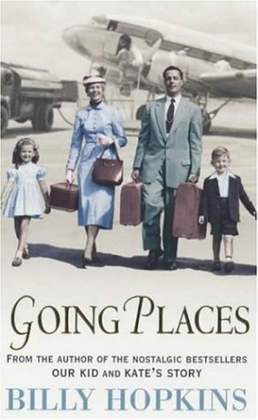 Going Places (The Hopkins Family Saga, Book 5) by Billy Hopkins