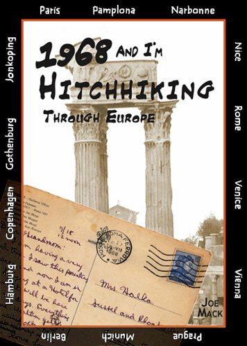 Libro en español gratis para descargar 1968 and I'm Hitchhiking Through Europe