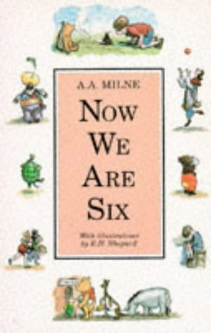 Ebook Now We Are Six by A.A. Milne TXT!