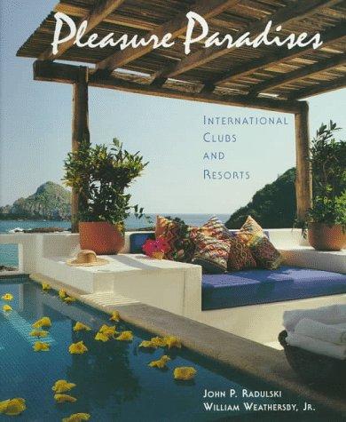 Pleasure Paradises by John P. Radulski
