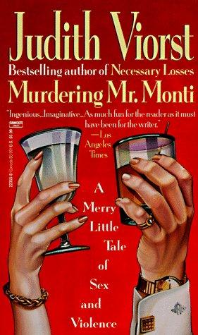 Murdering Mr. Monti by Judith Viorst
