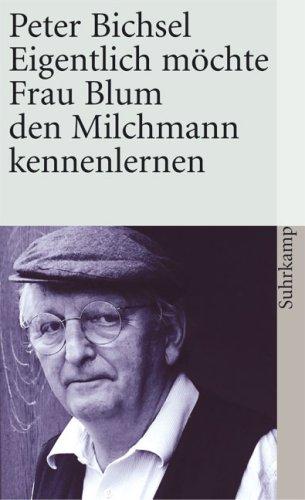 Eigentlich möchte Frau Blum den Milchmann kennenlernen