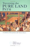 Traversing the Pure Land Path: A Lifetime of Encounters with Honen Shonin