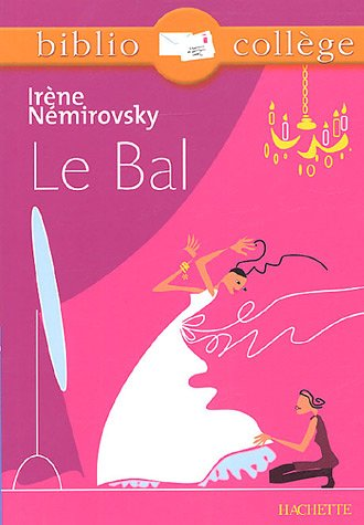 Le Bal by Irène Némirovsky