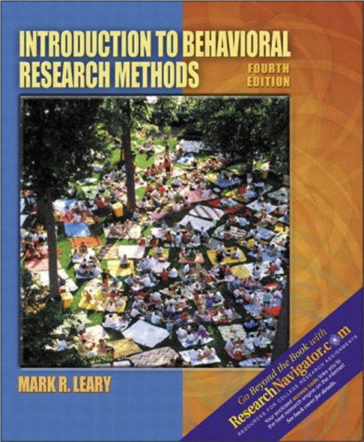 Introduction to Behavioral Research Methods [with Research Navigator]
