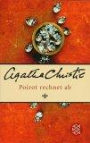 Poirot rechnet ab by Agatha Christie