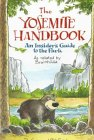 The Yosemite Handbook: An Insider's Guide To The Park, As Related By Bruinhilda