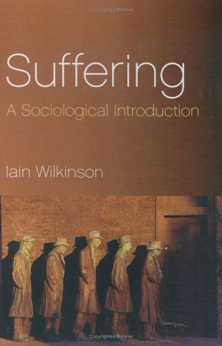 Suffering: A Sociological Introduction