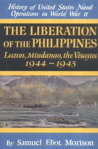 History of US Naval Operations in WWII 13: The Liberation of the Philippines 44/5
