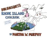 Don Bousquet's Rhode Island Cookbook: Revised Edition